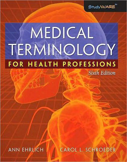 Medical Terminology for Health Professions (6th Edition)[fsc