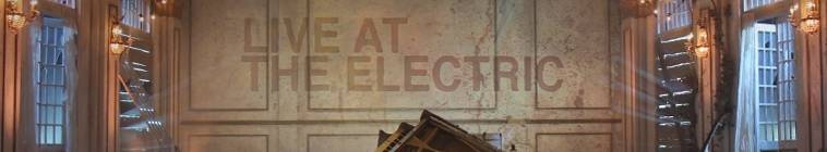 Live At The Electric S03E06 480p HDTV x264-mSD