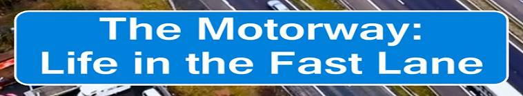The Motorway Life In The Fast Lane S01E02 HDTV x264-C4TV
