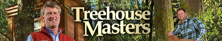 Treehouse Masters S03E01 The Coolest Treehouse Ever Built