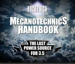 KickStarter - ARCHANICA - Mecanotechnics Handbook: The last power