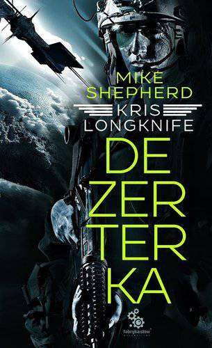 Mike Shepherd - Dezerterka