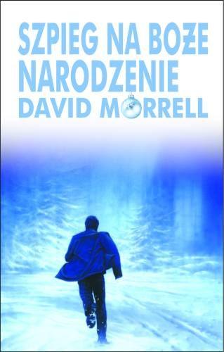 David Morrel - Szpieg na Boże Narodzenie