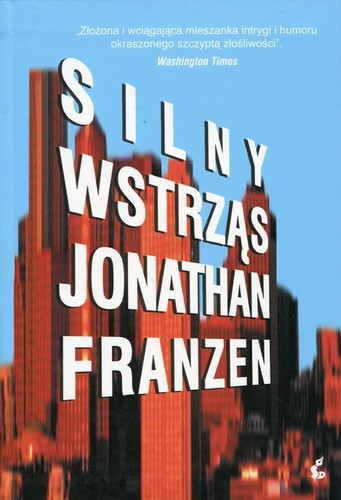 Jonathan Franzen - Silny wstrząs