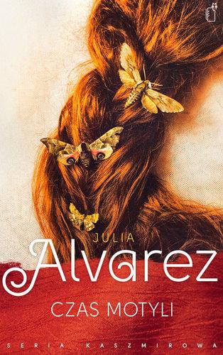 Julia Alvarez - Czas Motyli
