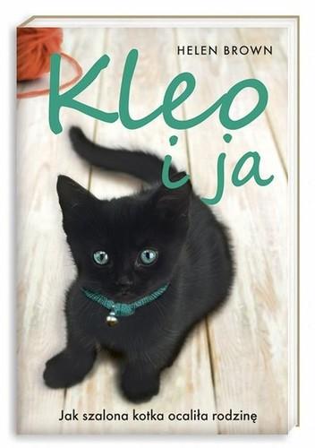 Helen Brown - Kleo i ja: Jak szalona kotka ocaliła rodzinę