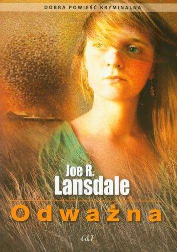 Joe R. Lansdale - Odważna