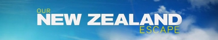 Our New Zealand Escape S01E07 720p HDTV x264-FiHTV
