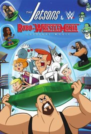 The Jetsons And WWE Robo WrestleMania (2017) DVDRip XviD AC3-iFT