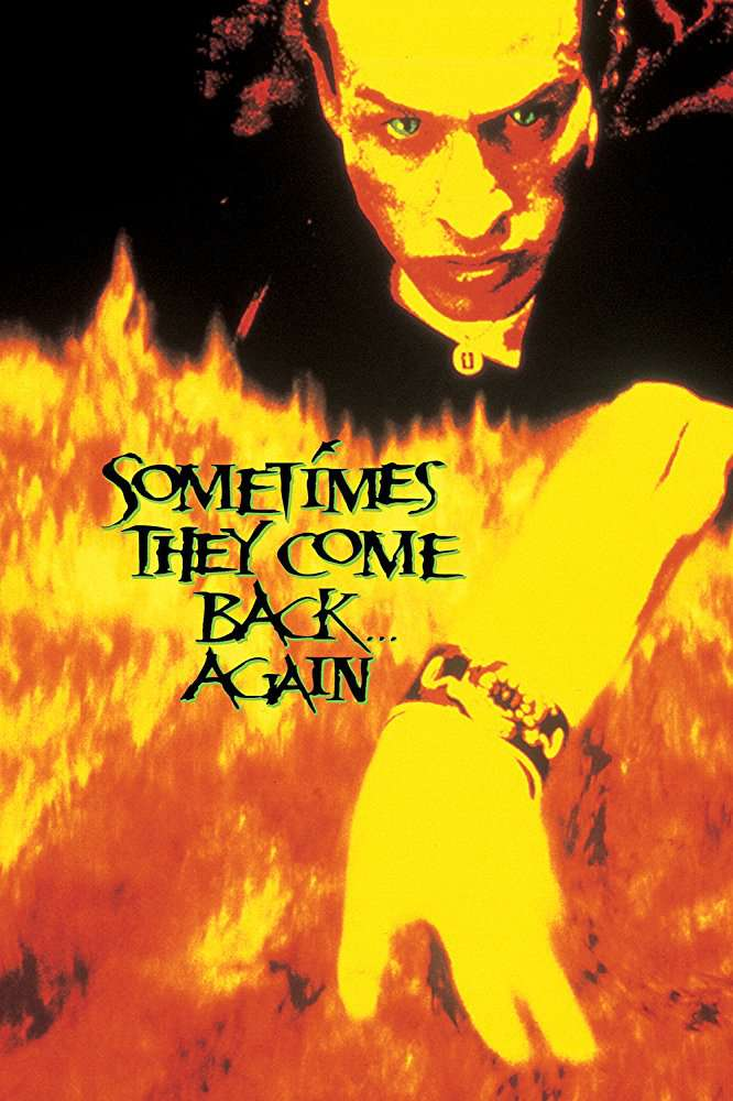 Sometimes They Come Back Again (1996) [WEBRip] [720p] YIFY