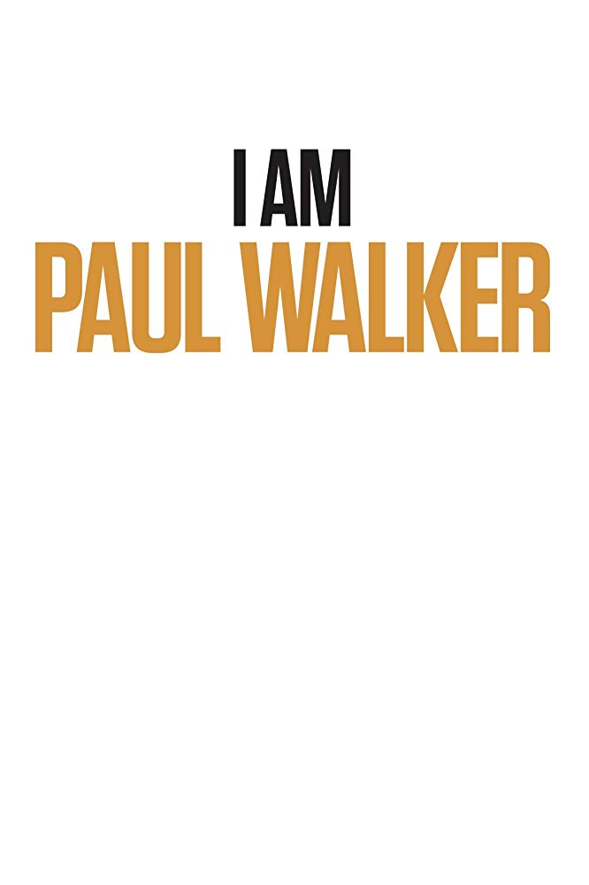 I Am Paul Walker 1080p WEB-DL AAC2 0 H 264-TOPKEK