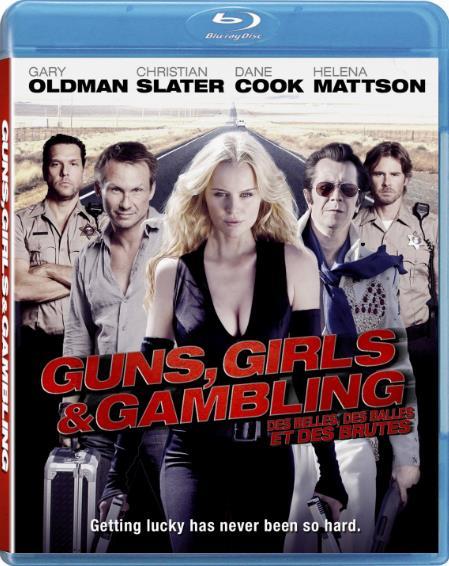 Guns Girls And Gambling (2011) 1080p BluRay H264 AAC-RARBG