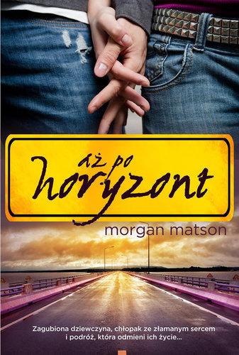 Aż po horyzont - Morgan Matson