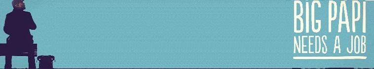 Big Papi Needs a Job S01E02 Dog Grooming-Fenway Tour Guide 720p Fusion WEB-DL AAC2 0 x264