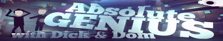 Absolute Genius with Dick and Dom S04E05 HDTV x264-dotTV