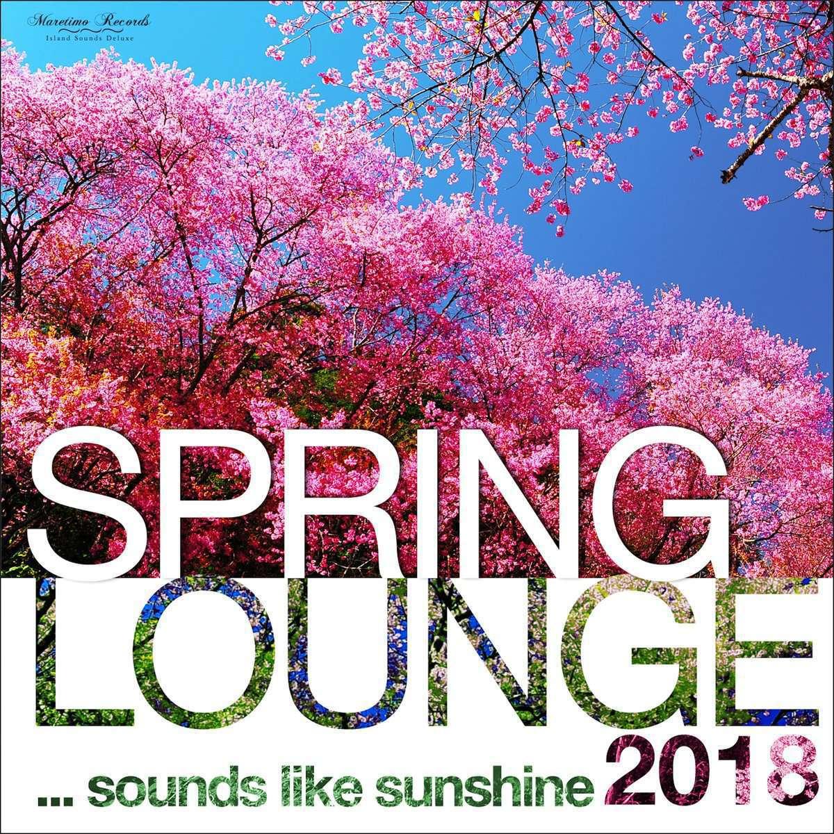 VA-Spring Lounge 2018 Sounds Like Sunshine-(MAR0016)-WEB-2018-iHR