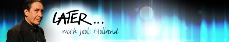 Later with Jools Holland S52E05 Live 720p iP WEB-DL AAC2 0 H 264-BTW