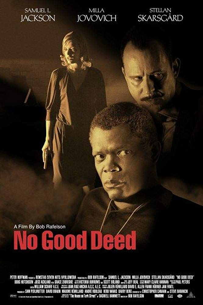 No Good Deed 2002 REMASTERED READ NFO 720p BluRay x264-GETiT