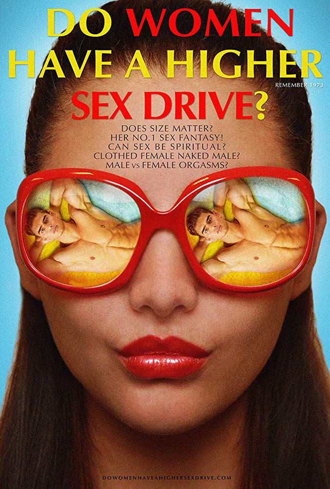 Do Women Have A Higher Sex Drive 2018 WEBRip x264-ION10