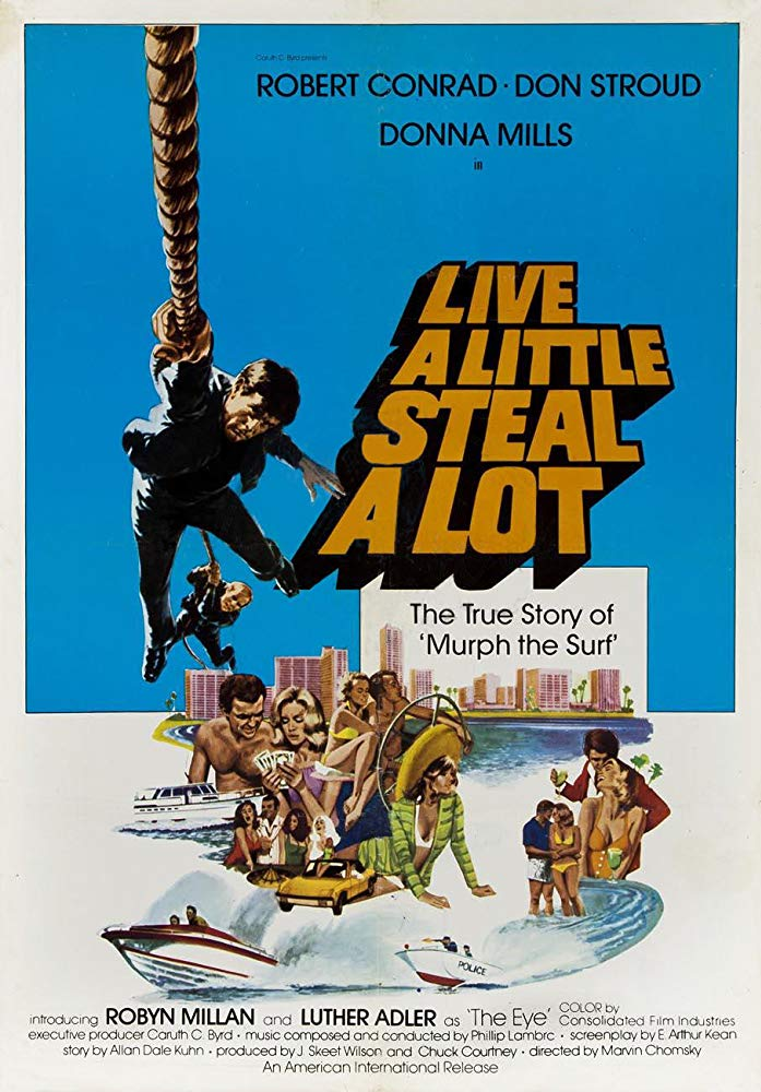 Murph the Surf - Live a Little Steal a Lot 1975 - USA crime