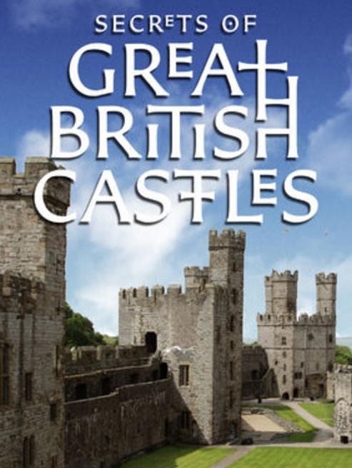 Secrets of Great British Castles S02E01 WEB x264-CRiMSON