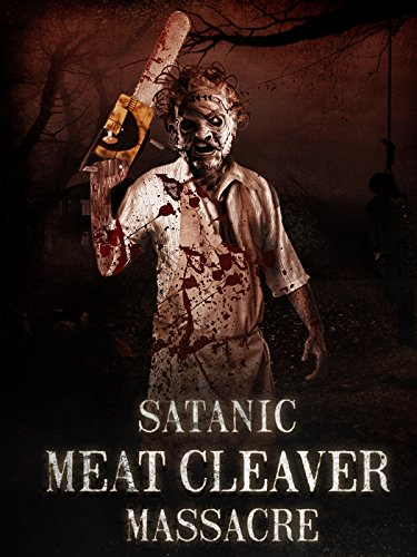 Satanic Meat Cleaver Massacre 2018 HDRip XviD AC3-EVO[TGx]