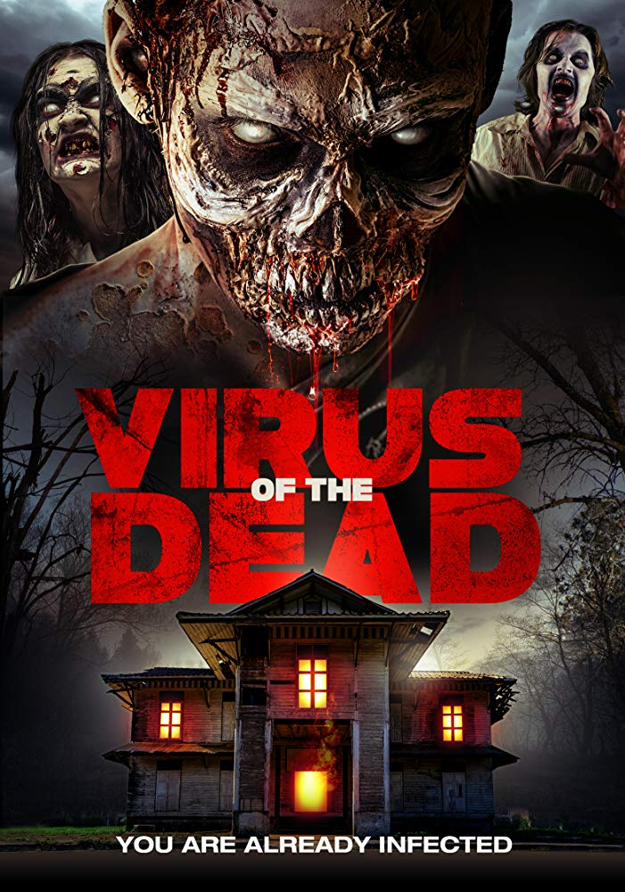 Virus of the Dead 2018 [WEBRip] [1080p] YIFY