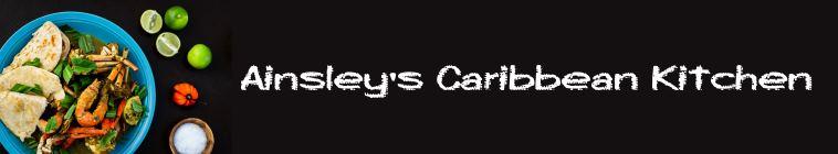 Ainsleys Caribbean Kitchen S01E04 WEB x264-LiGATE