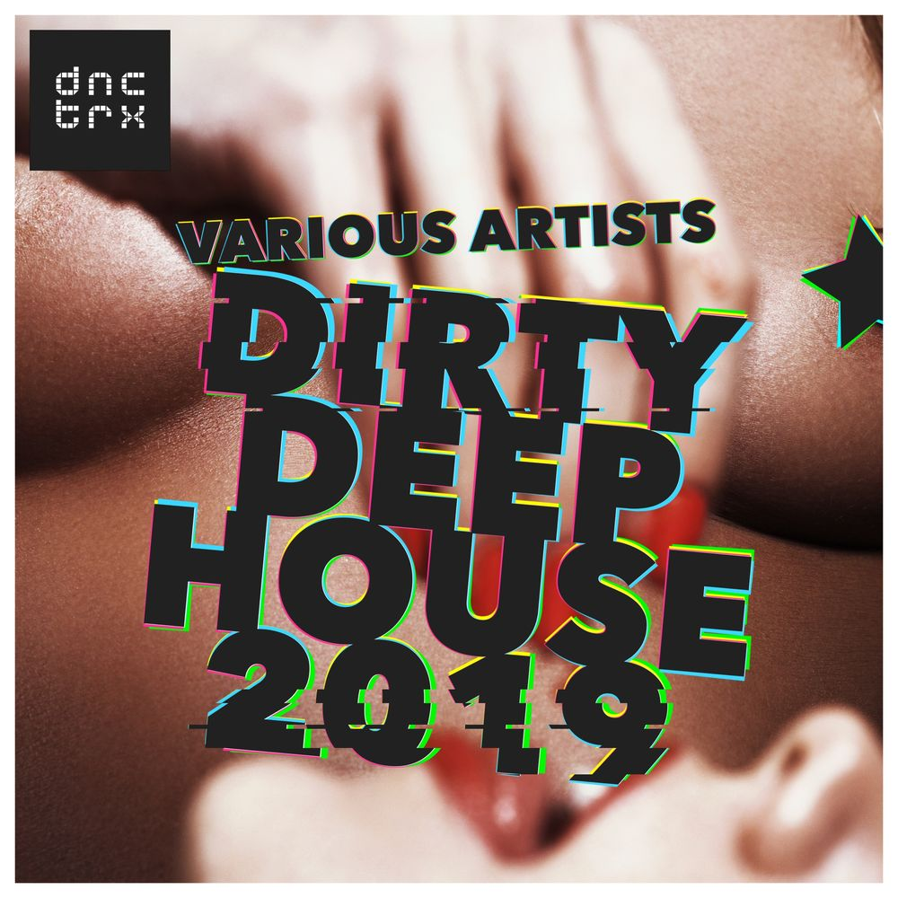 VA - Dirty Deep House 2019 [Mixed by Maurizio Patti] (2019)