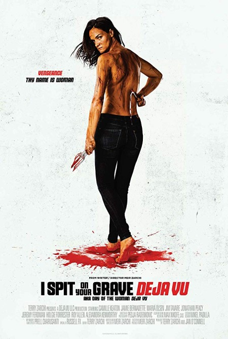18+ Spit on Your Grave Deja Vu (2019) 720p BluRay x264 WoW