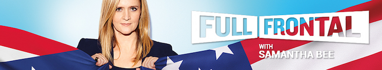 Full Frontal With Samantha Bee S04E08 WEB h264-TBS