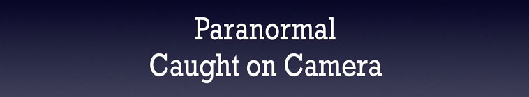Paranormal Caught on Camera S01E14 Pennsylvania Shadow Person 720p WEB x264-CAFFEiNE