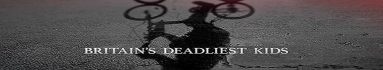 Britains Deadliest Kids S01E02 Lorraine Thorpe WEB x264-UNDERBELLY
