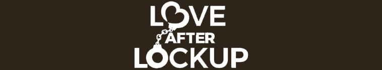Love After Lockup S02E18 Life After Lockup Second Chances HDTV x264 CRiMSON