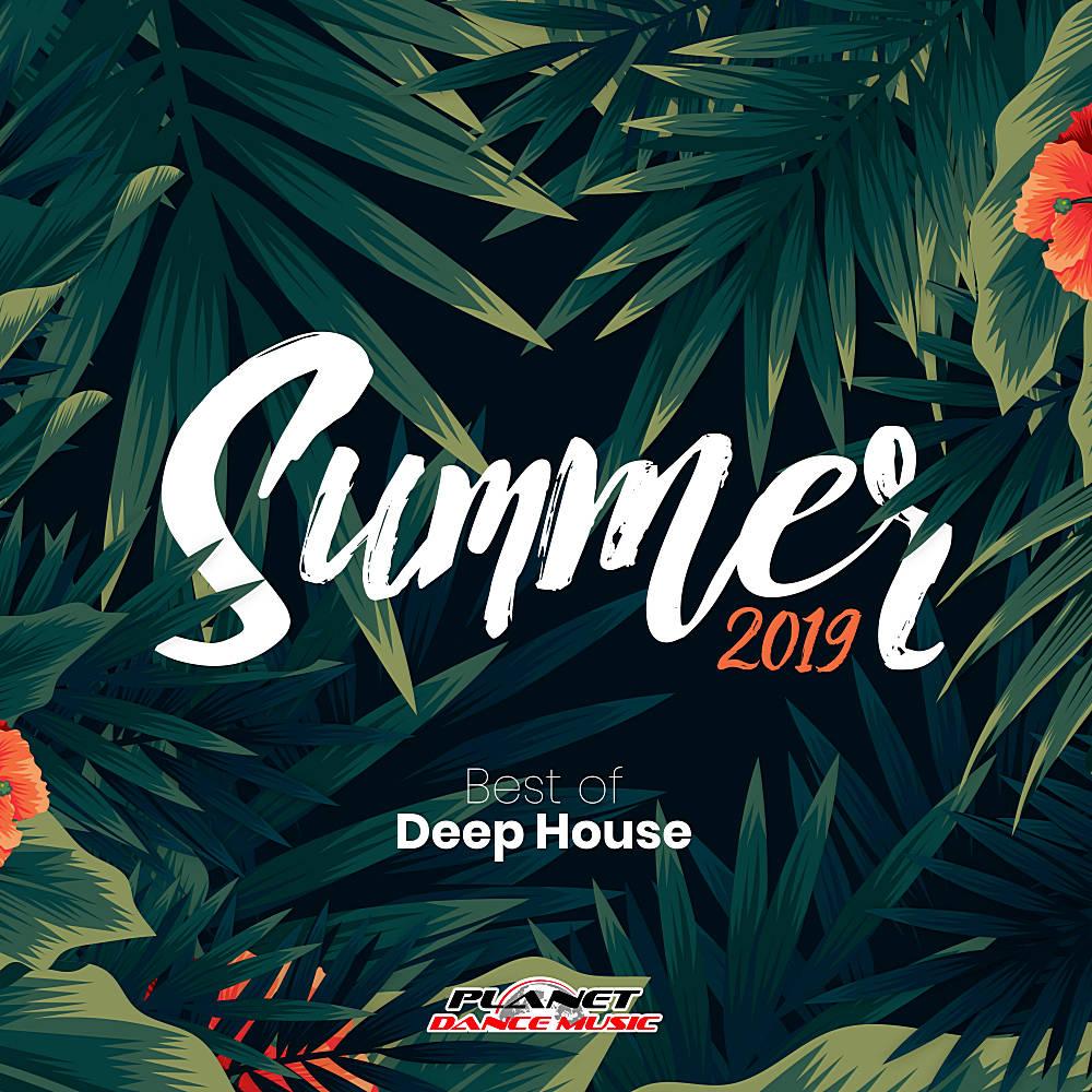 VA - Summer 2019 Best Of Deep House (2019) MP3 [320 kbps]