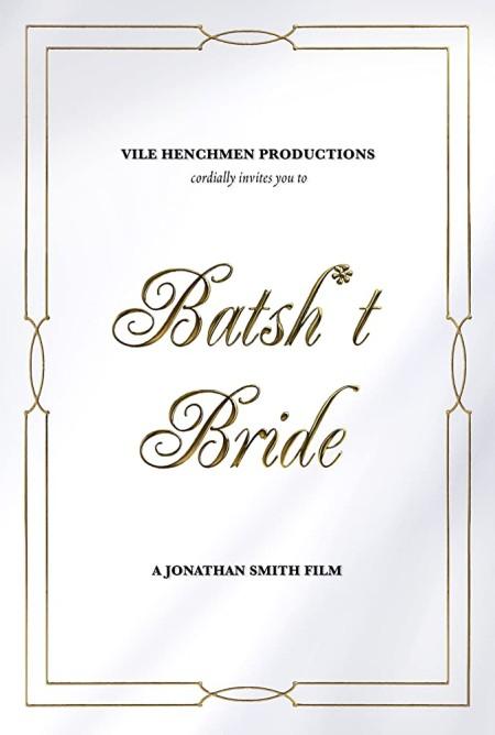 Batsh-t Bride 2019 HDRip XviD AC3-EVO