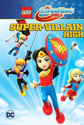Lego DC Super Hero Girls Super-Villain High (2018) [720p] [WEBRip] [YTS MX]