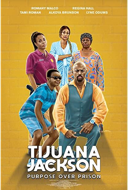 Tijuana Jackson Purpose Over Prison 2020 1080p WEBRip 1400MB DD5 1 x264-Gal ...