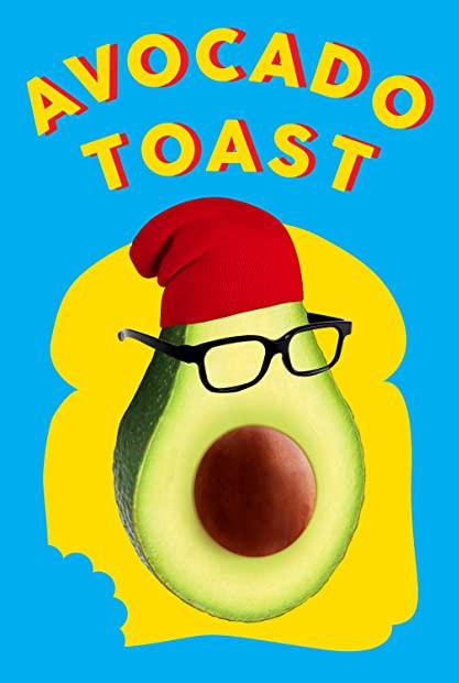 Avocado Toast 2021 720p WEBRip 800MB x264-GalaxyRG