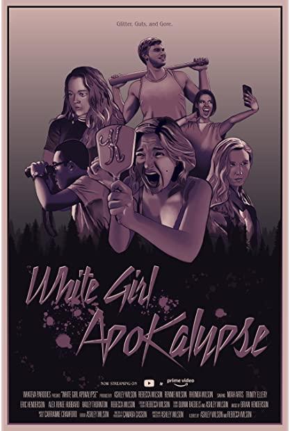 White Girl Apokalypse 2021 720p AMZN WEBRip 800MB x264-GalaxyRG